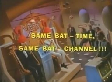 Aug 18 - Same Bat Time, Same Bat Channel