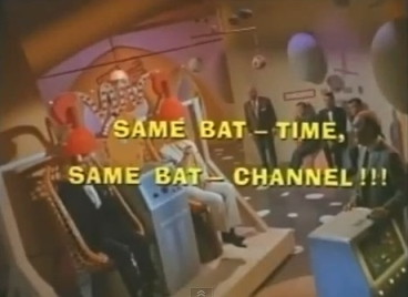 Aug 18 - Same Bat Time, Same Bat Channel
