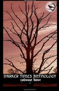 Darker Times Anthology Volume 4