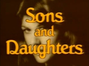 Sept 29 - Sons and Daughters