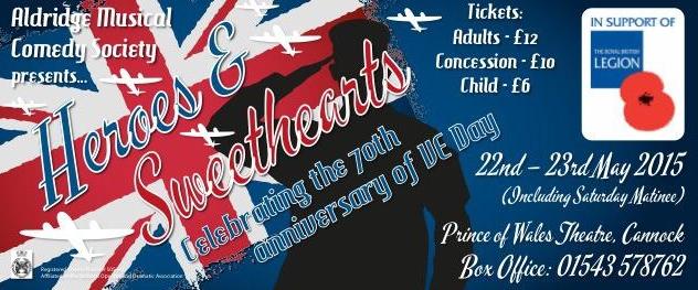 Heroes & Sweethearts - Aldridge Musical Comedy Society. Cannock 22-23 May 2015