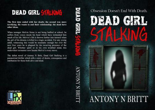 Dead Girl Stalking © Antony N Britt