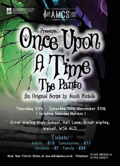 Once Upon a Time (The Panto) – Great Wyrley High School Theatre – 10 to 12 November 2016