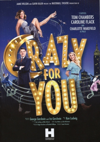 Crazy for You – Birmingham Hippodrome – 25 October 2017