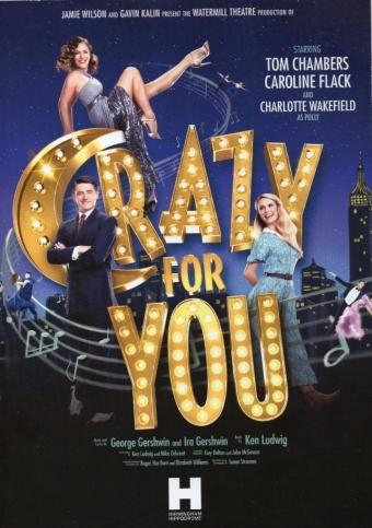 Crazy for You – Birmingham Hippodrome – 25 October 2017