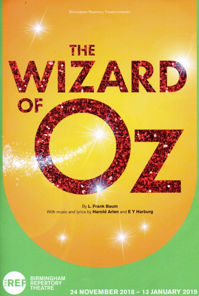 The Wizard of Oz – Birmingham Repertory Theatre – 13 January 2019
