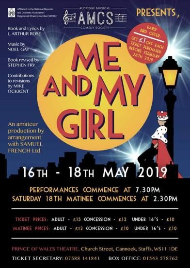 Me and My Girl Prince of Wales Theatre, Cannock – 16 to 18 May 2019 AMCS